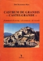 Castrum de grandis -Castelgrande-